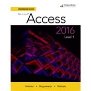 Benchmark Series: Microsoft Access 2016 Level 1 - Text and SNAP 2016 + eBook 9780763869977N