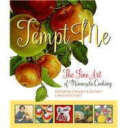 Tempt Me by Koutsky, Linda; Koutsky, Kathryn Strand, 9780873519977