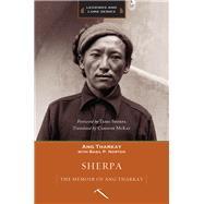 Sherpa by Tharkay, Ang; Norton, Basil P. (CON); Sherpa, Tashi; Sherpa, Dawa (AFT); Mckay, Corinne, 9781594859977