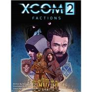 Xcom 2 by Anderson, Kevin J.; Penick, Michael (CON), 9781608879977