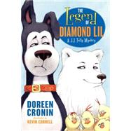 The Legend of Diamond Lil by Cronin, Doreen; Cornell, Kevin, 9780061779978