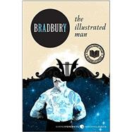 The Illustrated Man by Bradbury, Ray, 9780062079978