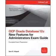 OCP Upgrade to Oracle Database 12c Exam Guide (Exam 1Z0-060) by Alapati, Sam R., 9780071819978