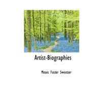 Artist-biographies by Sweetser, Moses Foster, 9780554899978