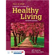 Alters & Schiff Essential Concepts for Healthy Living by Housman, Jeff, Ph.D., 9781284049978