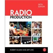 Radio Production by McLeish; Robert, 9781138819979