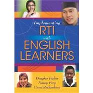 Implementing Rti With English Learners by Fisher, Douglas; Frey, Nancy; Rothenberg, Carol, 9781935249979