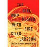The Girl Who Played With Fire by Larsson, Stieg, 9780307269980