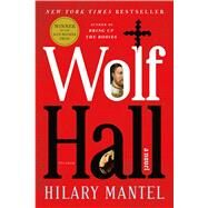 Wolf Hall A Novel by Mantel, Hilary, 9780312429980