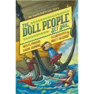 The Doll People Book 4 The Doll People Set Sail by Martin, Ann M; Godwin, Laura; Helquist, Brett, 9781423139980