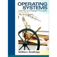 Operating Systems : Internals and Design Principles by Stallings, William, 9780132309981