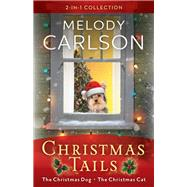 Christmas Tails by Carlson, Melody, 9780800729981