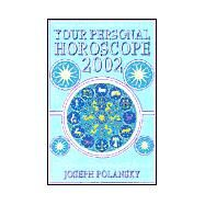 Your Personal Horoscope 2002 by POLANSKY J, 9780007109982