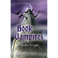 The Book of Vampires by Dudley Wright, 9780486449982