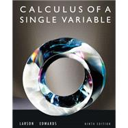 Calculus of a Single Variable 9th Edition by Larson, Ron; Edwards, Bruce H., 9780547209982