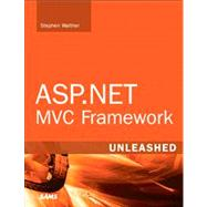 ASP.NET MVC Framework Unleashed by Walther, Stephen, 9780672329982