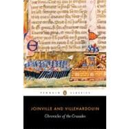 Chronicles of the Crusades by Joinville, Jean de (Author); Villehardouin, Geffroy de (Author); Smith, Caroline (Translator), 9780140449983
