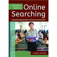 Librarian's Guide to Online Searching by Bell, Suzanne S., 9781610699983