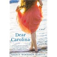 Dear Carolina by Harvey, Kristy Woodson, 9780425279984
