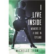 I Live Inside by Leon, Michelle, 9780873519984