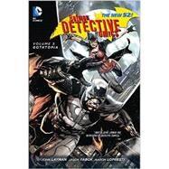 Batman: Detective Comics Vol. 5: Gothtopia (The New 52) by LAYMAN, JOHNFABOK, JASON, 9781401249984