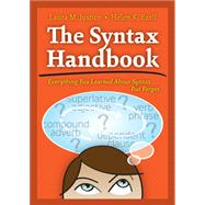 The Syntax Handbook: Everything You Learned About Syntax . . . But Forgot by Justice, Laura M.; Ezell, Helen K., 9781416409984