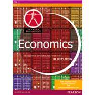Pearson Baccalaureate Economics for the IB Diploma by Maley, Sean; Welker, Jason, 9780435089986