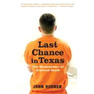 Last Chance in Texas by HUBNER, JOHN, 9780375759987