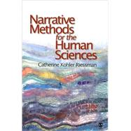 Narrative Methods for the Human Sciences by Catherine Kohler Riessman, 9780761929987