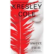Sweet Ruin by Cole, Kresley, 9781451649987