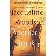 Another Brooklyn by Woodson, Jacqueline, 9780062359988