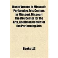 Music Venues in Missouri by , 9781158699988