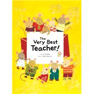 The Very Best Teacher by Kim, Ye Shil; Moriuchi, Mique, 9781492609988