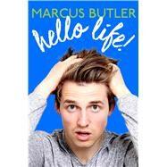 Hello Life! by Butler, Marcus; Allen, Matt (CON), 9781501129988