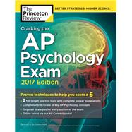 Cracking the AP Psychology Exam, 2017 Edition by Princeton Review, 9781101919989