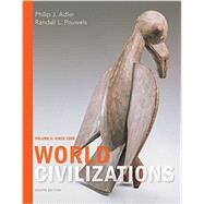 World Civilizations Volume II: Since 1500 by Adler, Philip J.; Pouwels, Randall L., 9781305959989