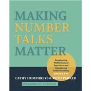 Making Number Talks Matter by Humphreys, Cathy; Parker, Ruth, 9781571109989