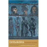 Orthokostá by Valtinos, Thanassis; Assimakopoulos, Jane; Deligiorgis, Stavros; Kalyvas, Stathis, 9780300209990