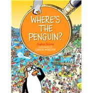 Where's the Penguin? by Schrey, Sophie; Whelon, Chuck, 9781481459990