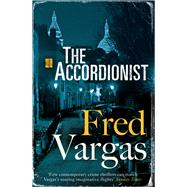 The Accordionist by Vargas, Fred; Reynolds, Sian, 9781846559990