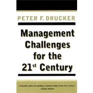 Management Challenges for the 21st Century by Drucker, Peter F., 9780887309991