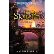 The Skeleth by Jobin, Matthew, 9780399159992