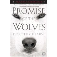 Promise of the Wolves : A Novel by Hearst, Dorothy, 9781416569992