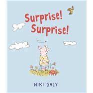 Surprise! Surprise! by Daly, Niki, 9781910959992