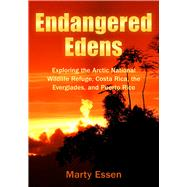 Endangered Edens by Essen, Marty, 9780977859993