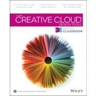 Adobe Creative Cloud Design Tools Digital Classroom by Smith, Jennifer; AGI Creative Team, 9781118639993