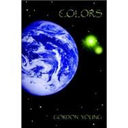 Colors by Young, Gordon, 9781411679993
