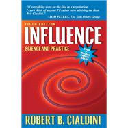 Influence : Science and Practice by Cialdini, Robert B., 9780205609994