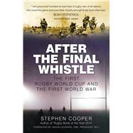 After the Final Whistle by Cooper, Stephen; Leonard, Jason, 9780750969994