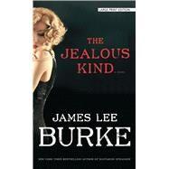 The Jealous Kind by Burke, James Lee, 9781432839994
